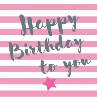 Servietten Happy Birthday Streifen Rosa Willkommensgruss Sterne